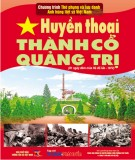 Ebook Huyền thoại Thành cổ Quảng Trị: Phần 2 - NXB Thông tấn xã Việt Nam