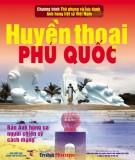 Ebook Huyền thoại Phú Quốc: Phần 2 - NXB Thông tấn xã Việt Nam