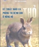 Phòng trị bệnh cho thỏ ở nông hộ và Kỹ thuật nuôi: Phần 1