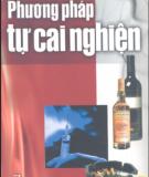 Tự cai nghiện với một số phương pháp mới: Phần 2