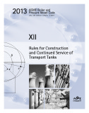 Ebook 2013 ASME BPVC XII - Rules for Construction and Continued Service of Transport Tanks