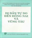 Di dân tự do đến Đồng Nai và Vũng Tàu: Phần 1