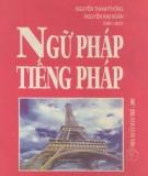 Ebook Ngữ pháp tiếng Pháp: Phần 2 - Nguyễn Thành Thống, Nguyễn Kim Ngân (biên dịch)