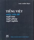 Ebook Tiếng Việt mấy vấn đề ngữ âm, ngữ pháp, ngữ nghĩa: Phần 1
