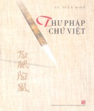 Ebook Thư pháp chữ Việt: Phần 1 - Vũ Tuấn Minh