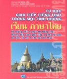 Ebook Tự học giao tiếp tiếng Thái trong mọi tình huống: Phần 2 - Lê Minh Cẩn (dịch giả)