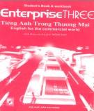 Giáo trình Tiếng Anh trong thương mại Tập 3 (Enterprise Three English for the commercial world): Phần 1 - C. J. Moore, Judy West