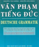 Ebook Văn phạm tiếng Đức: Phần 1 - Nguyễn Thu Hương, Nguyễn Hữu Đoàn