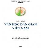 Giáo trình Văn học dân gian Việt Nam: Phần 1 - TS. Lê Hồng Phong