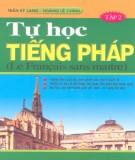 Ebook Tự học tiếng Pháp Tập 2: Phần 2 - Trần sĩ Lang, Hoàng Lê Chính
