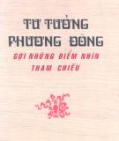 Ebook Tư tưởng phương Đông gợi những điểm nhìn tham chiếu: Phần 1 - Cao Xuân Huy