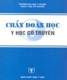 Giáo trình Chẩn đoán học y học cổ truyền: Phần 1 - GS. Trần Thúy, TS. Vũ Nam