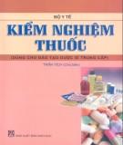 Giáo trình Kiểm nghiệm thuốc (Dùng cho đào tạo dược sĩ trung cấp): Phần 2 - Trần Tích (chủ biên)