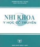 Giáo trình Nhi khoa y học cổ truyền: Phần 1 - NXB Y học