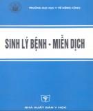 Giáo trình Sinh lý bệnh - Miễn dịch: Phần 1 - GS.TS. Văn Đình Hoa (chủ biên)