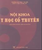 Giáo trình Nội khoa y học cổ truyền (Sách dùng cho đối tượng sau đại học): Phần 2 - GS. Trần Thúy (chủ biên)