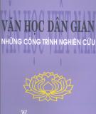 Văn học dân gian những công trình nghiên cứu - Văn học Việt Nam: Phần 1