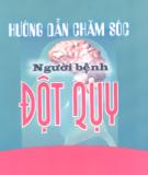 Ebook Hướng dẫn chăm sóc người bệnh đột quỵ: Phần 1 - PGS.TS. Nguyễn Văn Thông