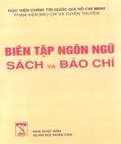 Ebook Biên tập ngôn ngữ sách và báo chí (Tập 2): Phần 1 - PTS. Nguyễn Trọng Báu