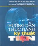 Ebook Hướng dẫn thực hành kỹ thuật tiện: Phần 1 - ĐH SPKT TP.HCM