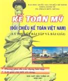 Ebook Kế toán Mỹ - Đối chiếu kế toán Việt Nam (Lý thuyết, bài tập và bài giải): Phần 2 - TS. Phan Đức Dũng