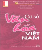 Ebook Cơ sở văn hóa Việt Nam: Phần 1 - Lê Minh Hạnh (ĐH Bách Khoa Hà Nội)