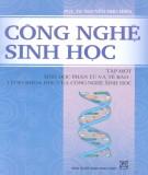 Giáo trình Công nghệ sinh học - Tập 1: Sinh học phân tử và tế bào-cơ sở khoa học của công nghệ sinh học (Phần 1) - PGS.TS. Nguyễn Như Hiền