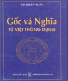Ebook Gốc và nghĩa từ Việt thông dụng: Phần 1 - Vũ Xuân Thái