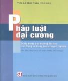 Ebook Pháp luật đại cương (In lần thứ 6 có sửa chữa, bổ sung): Phần 2 - ThS. Lê Minh Toàn (chủ biên)