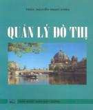 Ebook Quản lý đô thị: Phần 1 - TSKH. Nguyễn Ngọc Châu