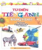 Ebook Từ điển tiếng Anh bằng hình (Picture Dictionary for Children): Phần 1 - Mai Hoa
