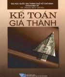 Ebook Kế toán giá thành: Phần 2 - TS. Phan Đức Dũng