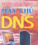 Kỹ thuật cài đặt máy chủ DNS