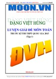 Luyện giải đề môn Toán trước kì thi THPT Quốc Gia - Đặng Việt Hùng