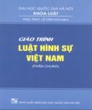 Giáo trình Luật hình sự Việt Nam (Phần chung): Phần 2 - PGS.TSKH. Lê Cảm (chủ biên) (Khoa Luật - ĐHQG Hà Nội)