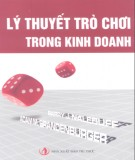 Ebook Lý thuyết trò chơi trong kinh doanh: Phần 2 - A. M. Brandenburger, B. J. Nalebuff