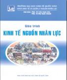 Giáo trình Kinh tế nguồn nhân lực: Phần 1 - PGS.TS. Trần Xuân Cầu (chủ biên) (ĐH Kinh tế Quốc dân)