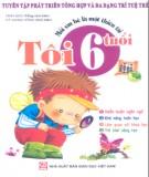 Ebook Mỗi em bé là một thiên tài: Khi tôi 6 tuổi (Phần 2) - NXB Giáo dục