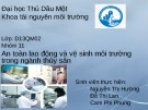 Bài thuyết trình: An toàn lao động và vệ sinh môi trường trong ngành Thủy sản