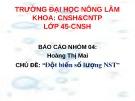 Bài thuyết trình: Đột biến số lượng NST - ĐH Nông Lâm