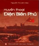 Lịch sử Huyền thoại Điện Biên Phủ: Phần 1
