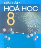 Ebook Bài tập Hóa học 8: Phần 1 - Nguyễn Cương (chủ biên)