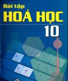 Hướng dẫn giải bài tập Hóa học 10: Phần 1