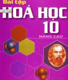 Hướng dẫn giải bài tập Hóa học 10 Nâng cao: Phần 1