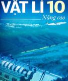 Ebook Vật lí 10 Nâng cao: Phần 1 - Nguyễn Thế Khôi (tổng chủ biên)
