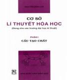 Giáo trình Cơ sở lý thuyết hóa học - Phần 1: Cấu tạo chất - Nguyễn Đình Chi