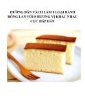Hướng dẫn cách làm 8 loại bánh bông lan với 8 hương vị khác nhau cực hấp dẫn