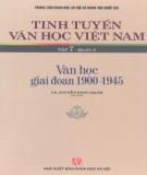 Ebook Tinh tuyển văn học Việt Nam (Tập 7 - Quyển 2: Văn học giai đoạn 1900-1945): Phần 2 - GS. Nguyễn Đăng Mạnh (chủ biên)