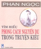 Ebook Tìm hiểu phong cách Nguyễn Du trong Truyện Kiều: Phần 2 - Phan Ngọc