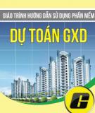 Giáo trình Hướng dẫn sử dụng phần mềm Dự toán GXD